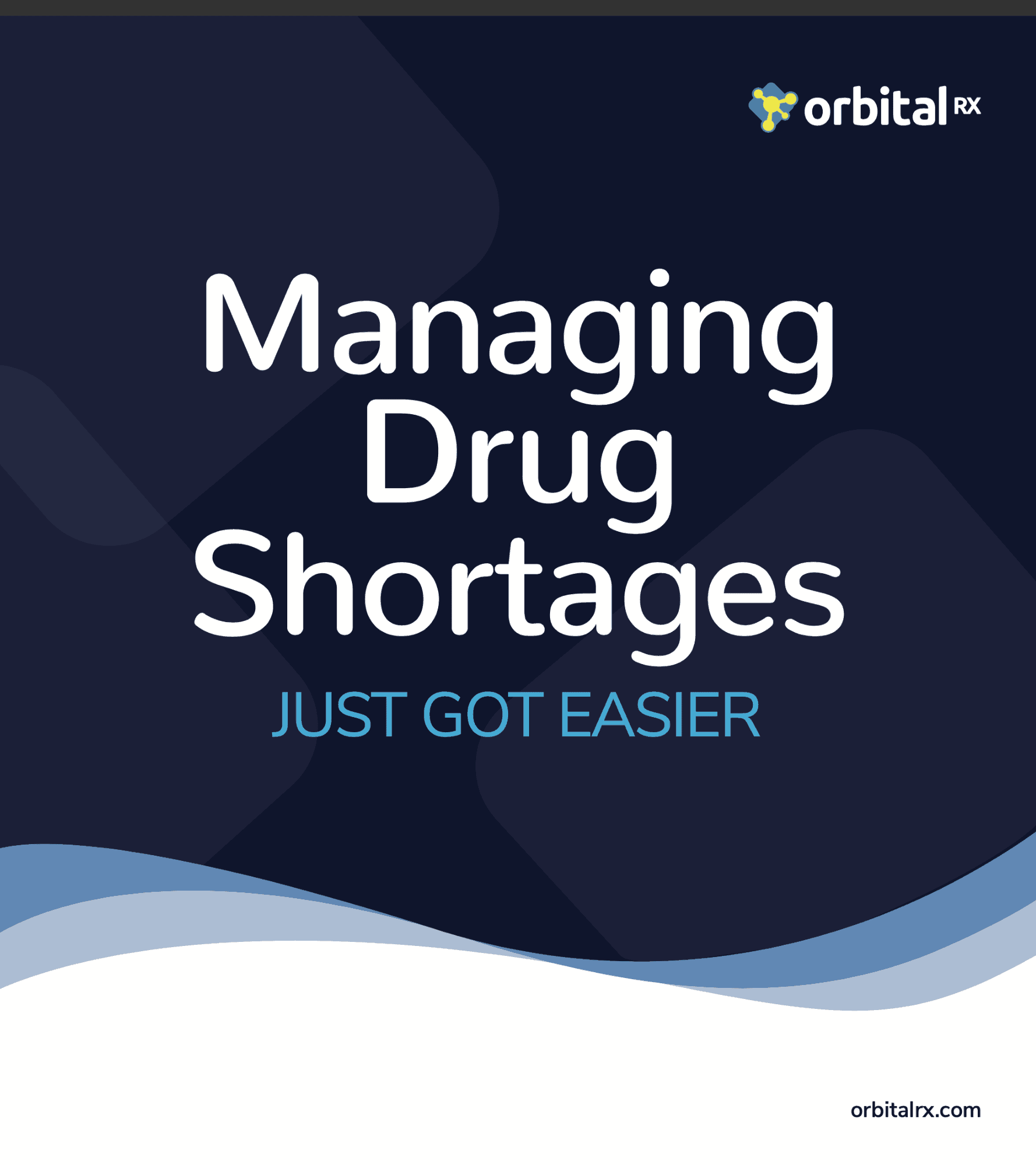 Managing Drug Shortages with OrbitalRX